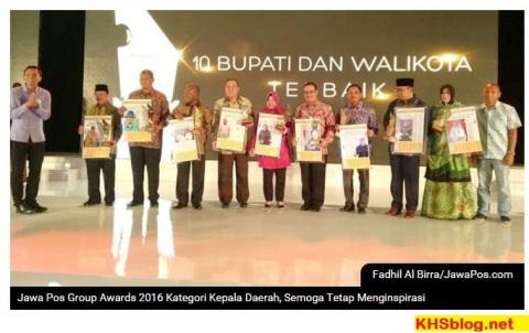 10 Bupati dan Wali Kota Terbaik di Indonesia versi Jawa Pos Group Awards 2016
