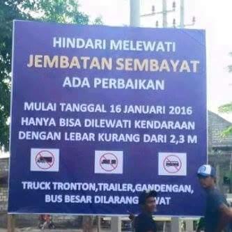 papan peringatan perbaikan Jembatan Sembayat Gresik 16 januari 2016