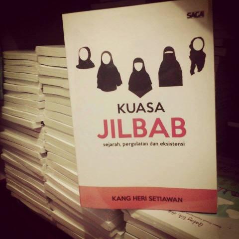buku kuasa jilbab karya kang heri setiawan diterbitkan oleh pustaka saga januari 2016