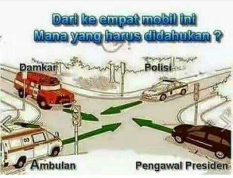 Ini jawaban tepat bila diperempatan bertemu antara mobil damkar, mobil polisi, mobil ambulan dan mobil pejabat negara